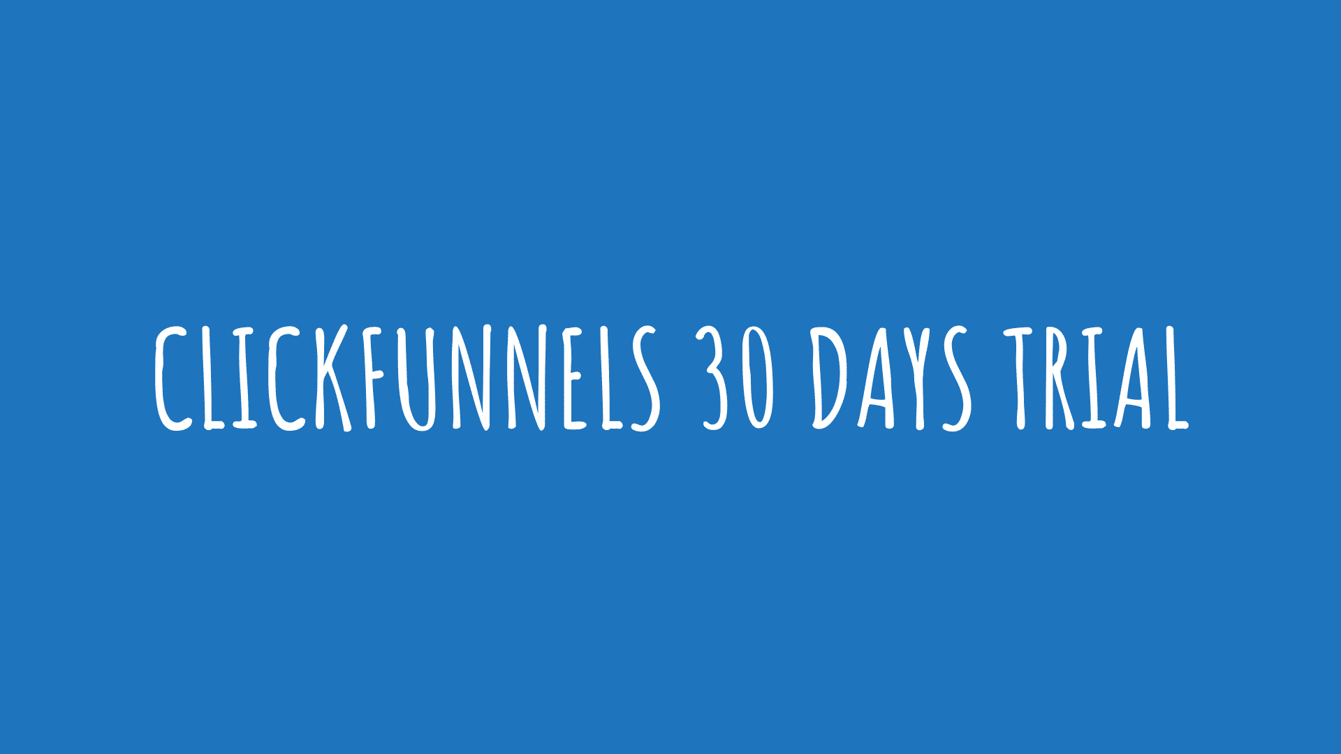 Clickfunnels 30 Days Trial