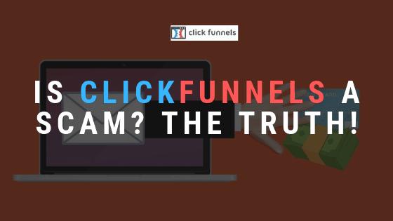 Clickfunnels a scam