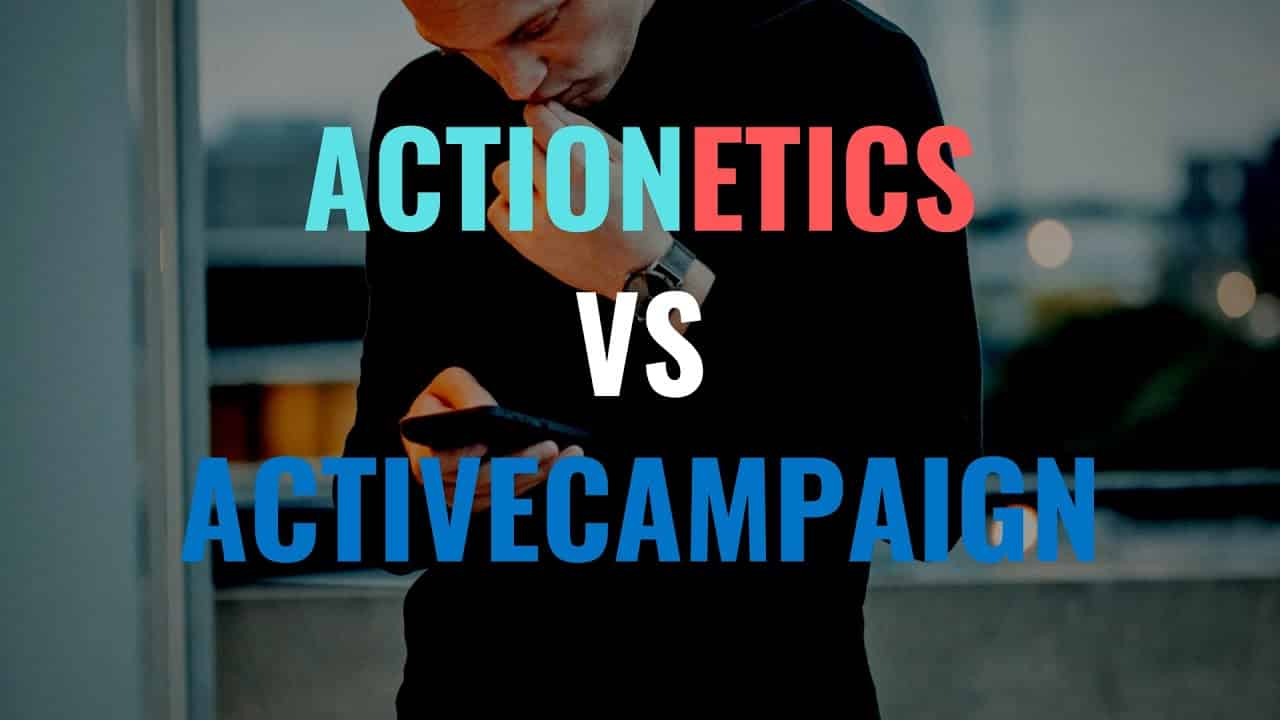 Difference Between Actionetics and ActiveCampaign