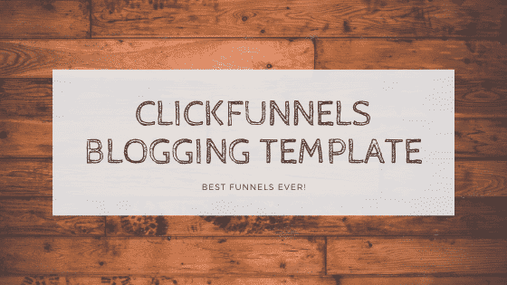 Clickfunnels Blog Templates
