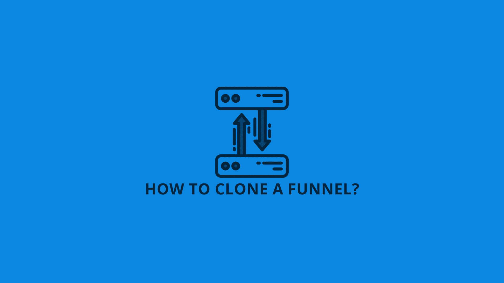 how to clone a funnel?