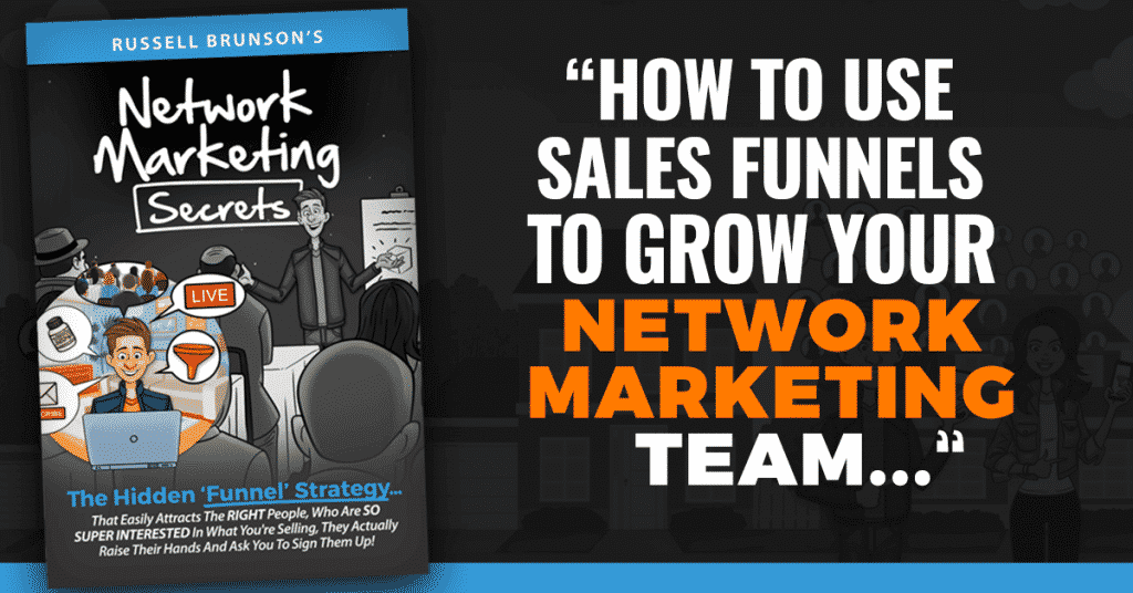 Using Sales Funnels to Get Network Marketing