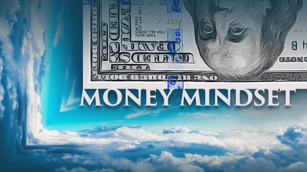 Money Mindset