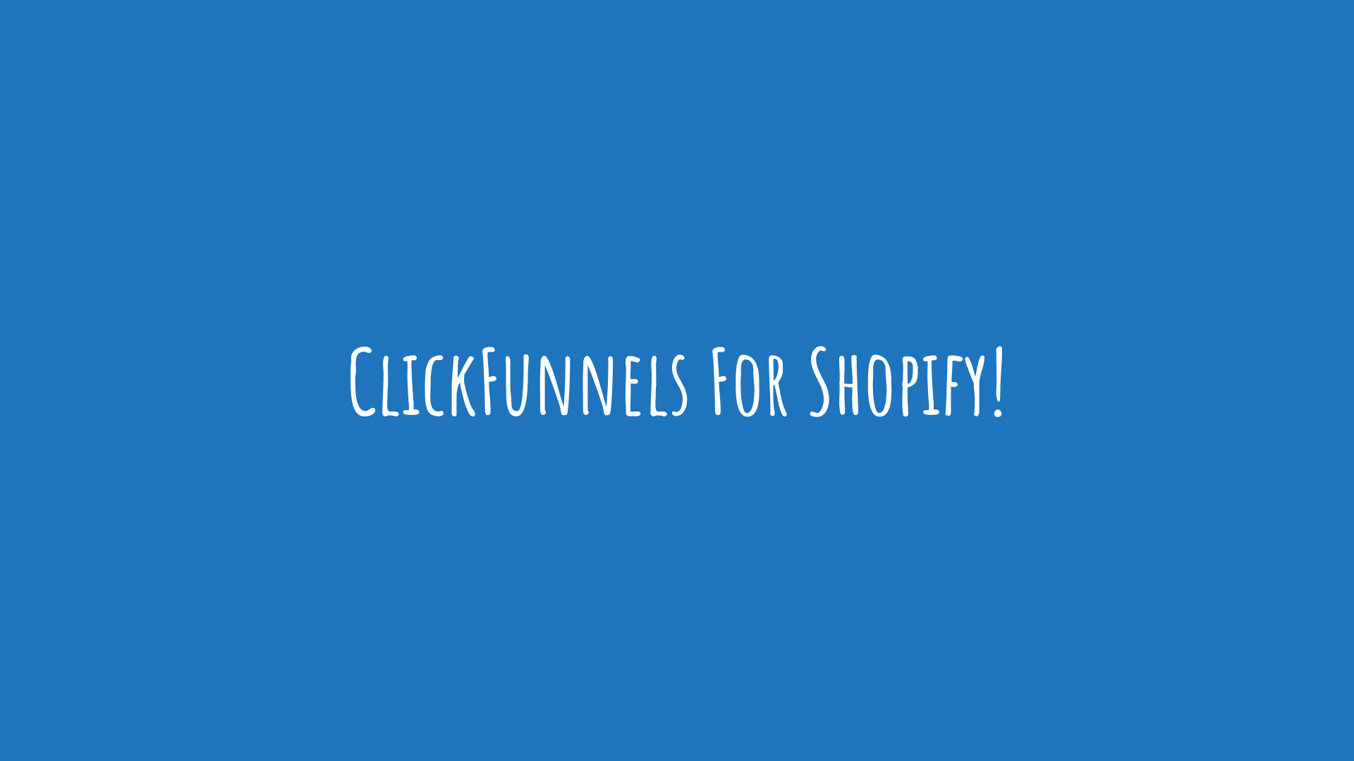 ClickFunnels For Shopify
