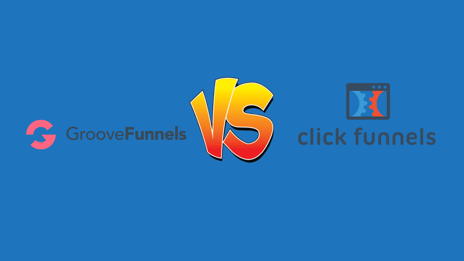 GrooveFunnels vs ClickFunnels 1