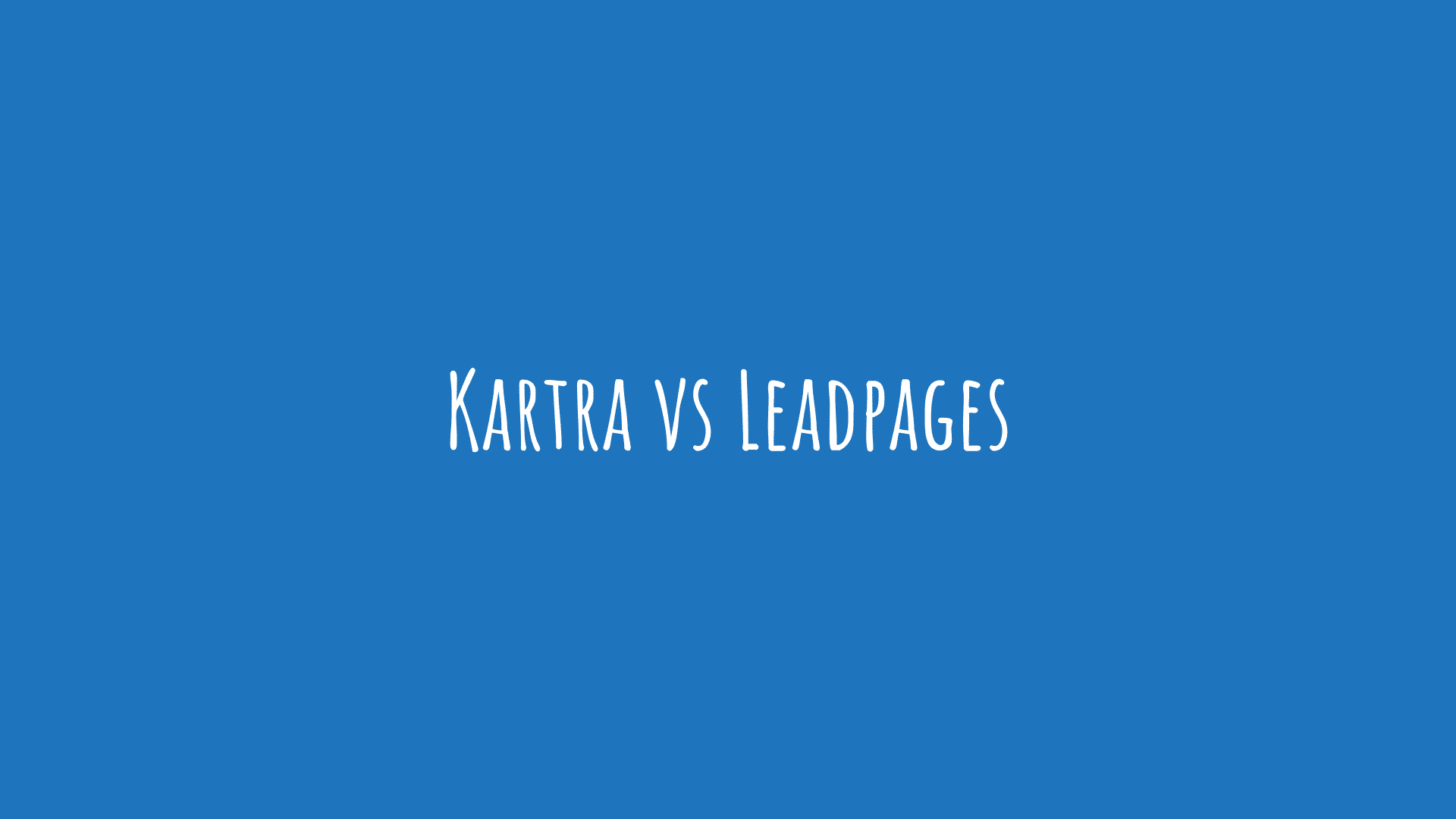 Kartra vs Leadpages