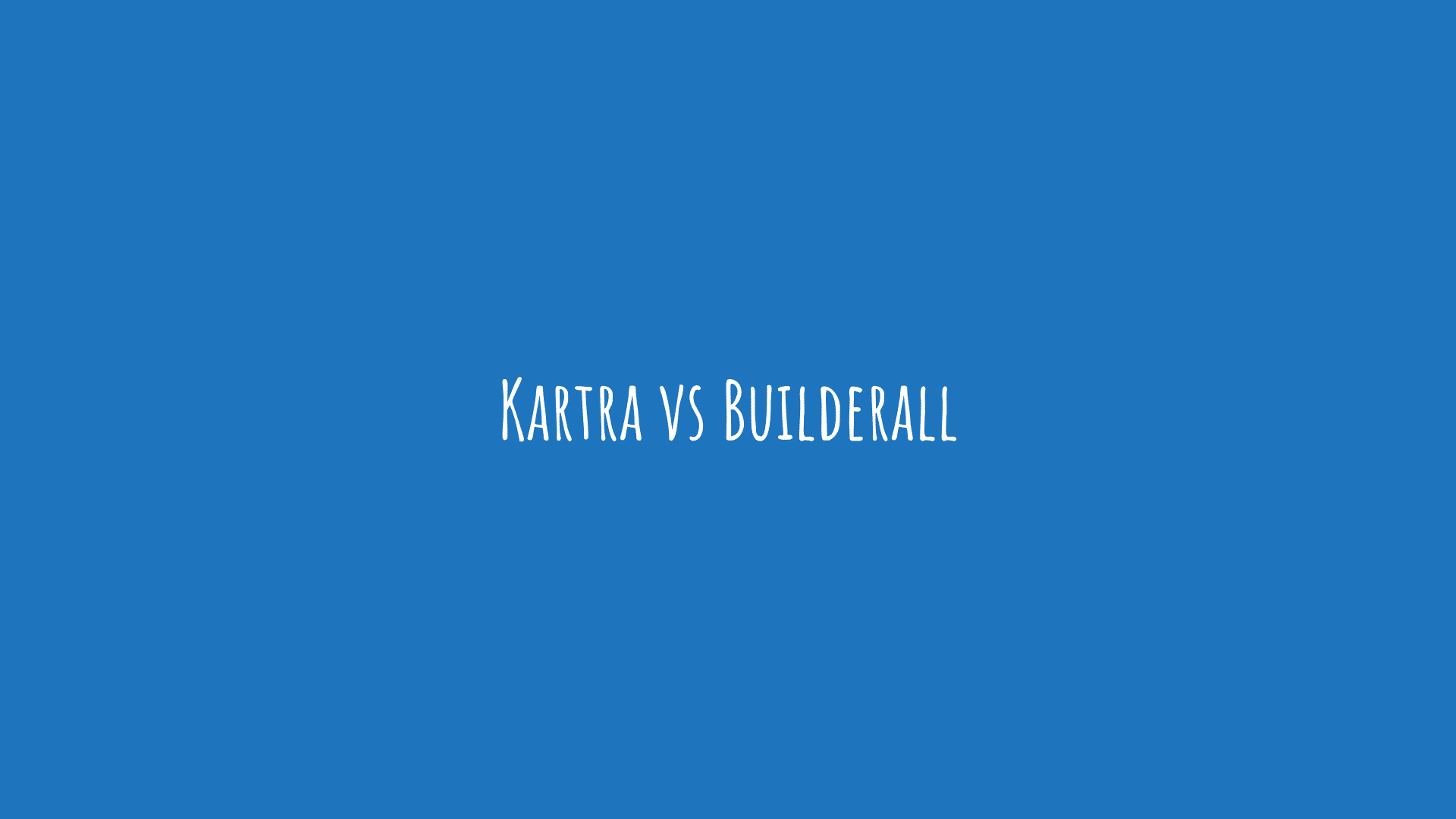 Kartra vs Builderall