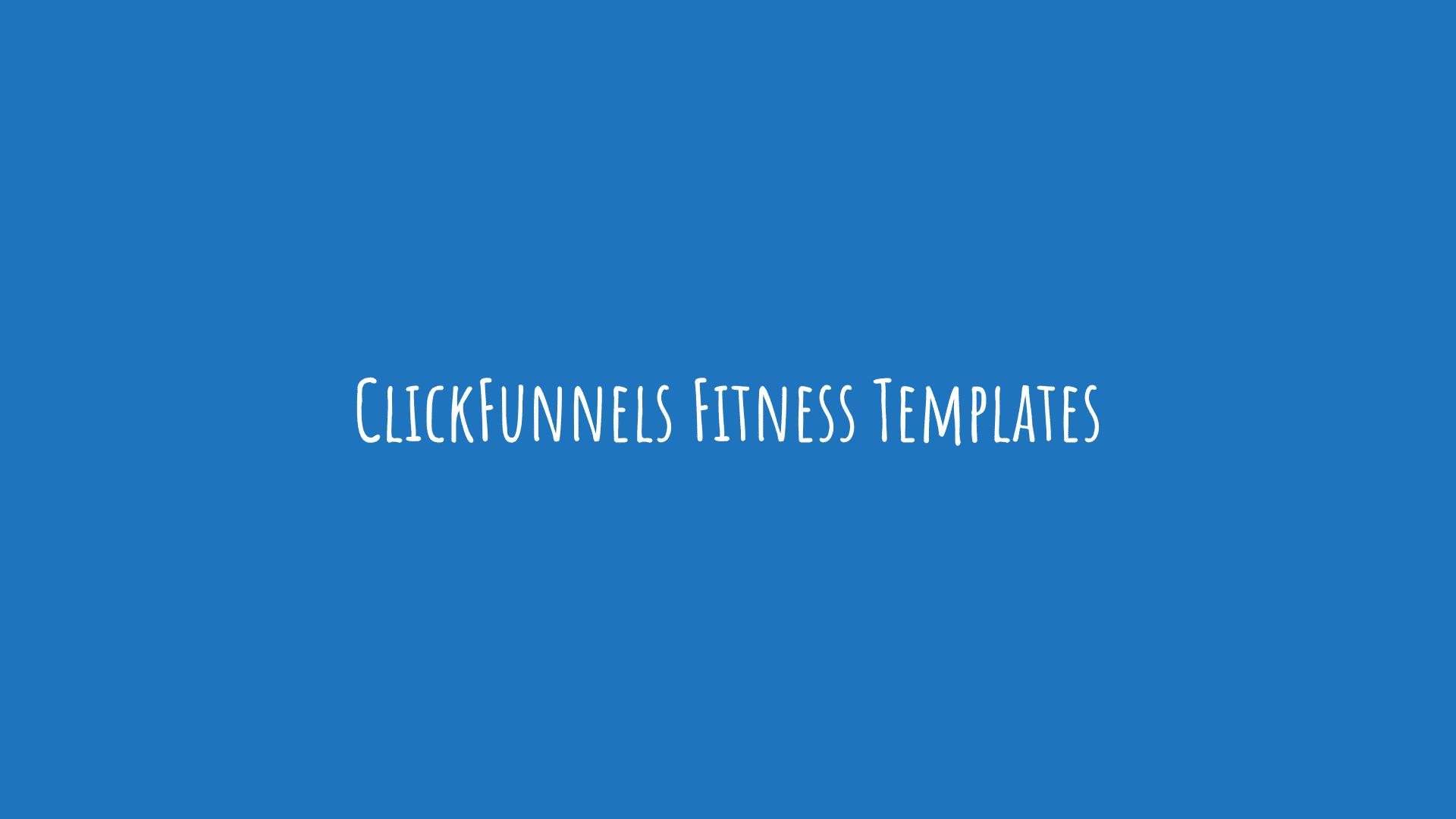 ClickFunnels Fitness Templates